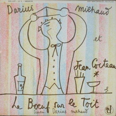 ダリウス・ミヨー 〜 シャンゼリゼ劇場 Orc.   自作 バレエ音楽 「屋根の上の牛」&「世界の創造」 (10インチ)