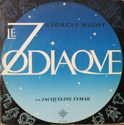 ジャクリーヌ・エイマール   G. ミゴ 「黄道12宮 (LE ZODIAQVE)」 (2枚組)