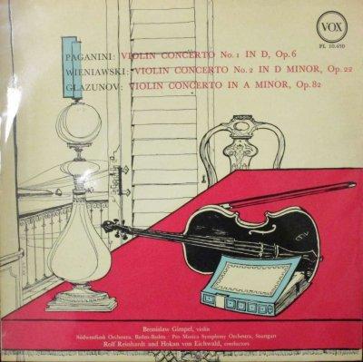 B. ギンペル 〜 R. ラインハルト & H. V. アイヒヴァルト  パガニーニ,ヴィエニャフスキ & グラズノフ ヴァイオリン協奏曲