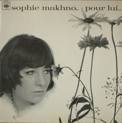 ソフィー・マフノ   SOPHIE MAKHNO. . .    POUR LUI . . .