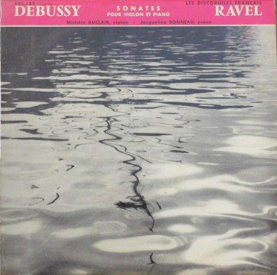M. オークレール 〜 J. ボノー  ドビュッシー ヴァイオリンとピアノのソナタ / ラヴェル ヴァイオリン・ソナタ (10インチ)