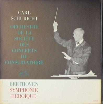 カール・シューリヒト 〜 パリ音楽院 Orc.   ベートーヴェン 交響曲 第3番 変ホ長調 「英雄」