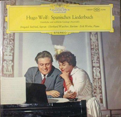 イルムガルト・ゼーフリート / E. ヴェヒター /  エリク・ウェルバ   ヴォルフ スペイン歌曲集