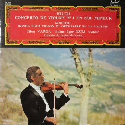 T. ヴァルガ 〜 J.M. オーベルソン / I. オジム 〜 M. アツモン  ブルッフ ヴァイオリン協奏曲 第1番 / シューベルト ロンド