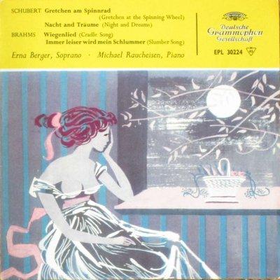 エルナ・ベルガー 〜 M. ラウハイゼン   シューベルト 糸を紡ぐグレートヒェン / ブラームス 子守歌 他 (7インチ)
