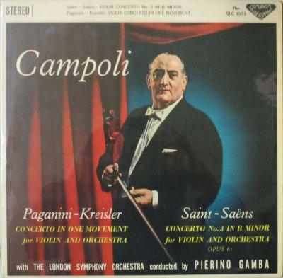 A. カンポーリ / P. ガンバ 〜 ロンドン SO.  サン=サーンス ヴァイオリン協奏曲 第3番 / パガニーニ - クライスラー 一楽章のヴァイオリン協奏曲