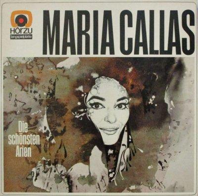 マリア・カラス   最も美しいアリアを歌う 〜 ノルマより清らかな女神よ / ルチアより狂乱の場 / カルメンより恋は野の鳥 & セギディーリャ 他