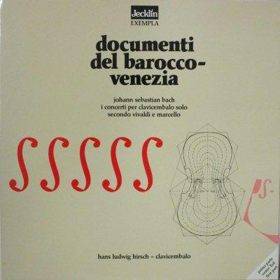 ハンス・ルートヴィヒ・ヒルシュ   DOCUMENTI DEL BAROCCO - VENEZIA 〜 バッハ 協奏曲 ニ長調,ハ長調,ト長調 他