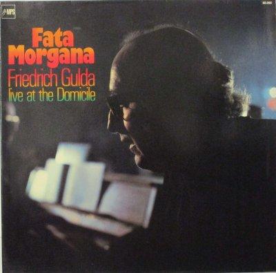 フリードリッヒ・グルダ・トリオ   FATA MORGANA 〜 Live at the Domicile