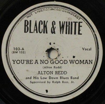アルトン・レッド & ヒズ・ロウ・ダウン・ブルース・バンド  ユー アー ア ノー グッド ウーマン / ジミーズ ブルース