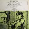 J. Juhos 〜 M. エルデーイ   バッハ 組曲 第2番 / ヘンデル ロドリーゴ & アリオダンテ組曲
