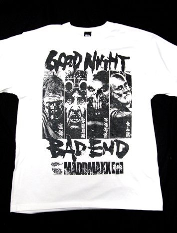 実話 MADMAXX3(GOODNIGHT BAD END)