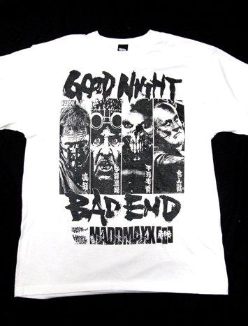 実話 MADMAXX3(GOODNIGHT BAD END)