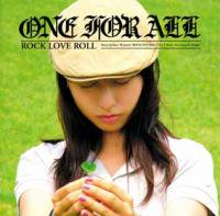 「ROCK LOVE ROLL」 / ONE FOR ALL