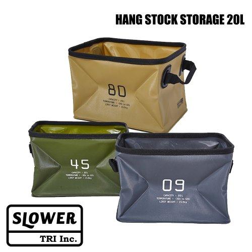 SLOWER HANG STOCK STORAGE 20L スロウワー ハングストック ストックストレージ 20リットル ストレージボックス バケツ