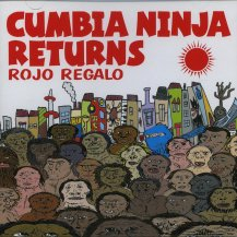 Rojo Regalo / Cumbia Ninja Returns