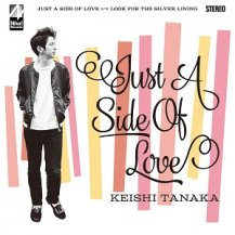 KEISHI TANAKA / Just A Side Of Love
