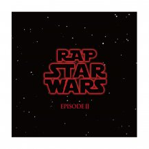RAP STAR WARS EPISODE II