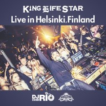 DJ RIO from KING LIFE STAR / King Life Star Live In Helsinki, Finland
