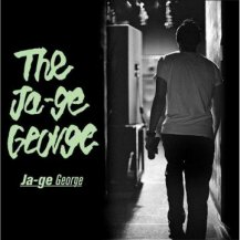 The Ja-ge George / Ja-ge George (Rub A Dub Market)