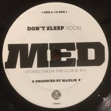 MED / DON'T SLEEP (USED)