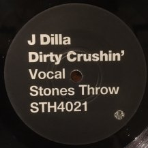 J DILLA / DIRTY CRUSHIN' (USED)