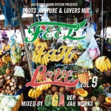 OGA REP.JAH WORKS / FEEL JAH LOVE VOL.9