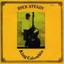 King Columbia / Rock Steady (Picture Sleeve)