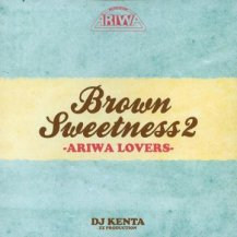 V.A. / Brown Sweetness 2: Ariwa Lovers (Mixed By DJ Kenta)