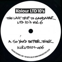 THE LAST TRIP TO GANDAHAR / KOLOUR LTD 10IS VOL. 6