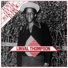 LINVAL THOMPSON / DON'T CUT OFF YOUR DREADLOCKS