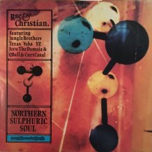 RAE & CHRISTIAN / NORTHERN SULPHURIC SOUL -2LP- (USED)