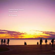 DJ Koudai / Freedom Sunset presents- Sunset Lounge (プレオーダー)