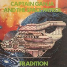 TRADITION / CAPTAIN GANJA AND THE SPACE PATROL -LP-