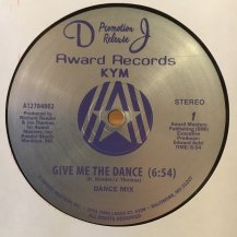 KYM / GIVE ME THE DANCE (USED)