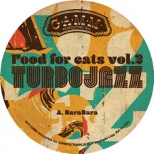 TURBOJAZZ / FOOD FOR CATS VOL.2