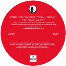 JEPHTE GUILLAUME & SEAN SCHULLICH / WORLD IS A GHETTO