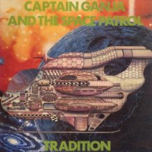 Tradition / Captain Ganja And The Space Patrol