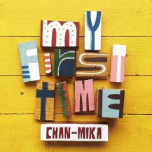 CHAN-MIKA / My First Time / ドレミダ〜ン!
