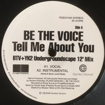 BE THE VOICE / TELL ME ABOUT YOU (USED)