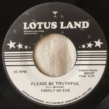 FAMILY OF EVE / PLEASE BE TRUTHFUL / I WANT TO BE LOVED BY YOU (USED)