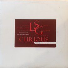 LSG / CURIOUS (USED)
