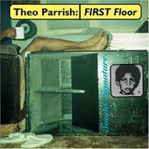 THEO PARRISH / FIRST FLOOR (国内盤仕様)