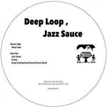 TAKECHA / DEEP LOOP , JAZZ SAUCE