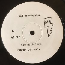 LCD SOUNDSYSTEM / TOO MUCH LOVE (RUB N TUG REMIX) (USED)