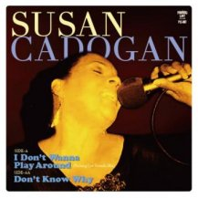 Susan Cadgan / I Don't Wanna Play Around [Parking Lot Sounds Mix]