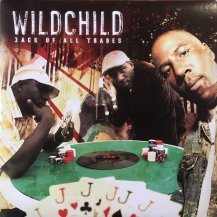WILDCHILD / Jack Of All Trades -2LP- (USED)