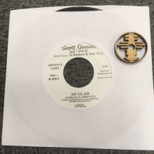 SCOTT GROOVES / SO GLAD / OCEANS OF THOUGHTS AND DREAMS + 7INCH ADAPTER