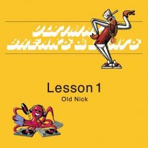 DJ HASEBE aka OLD NICK / ULTIMATE BREAKS & BEATS -Lesson 1-