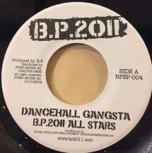 B.p.2011 All Stars / DANCEHALL GANGSTA (USED)